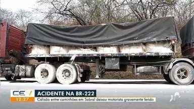 Colisão entre caminhões em Sobral deixa motorista ferido - Saiba mais no g1.com.br/ce