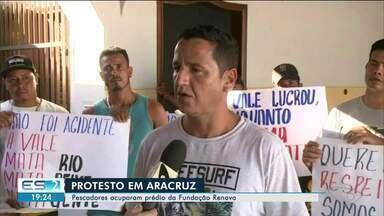 Pescadores ocupam prédio da Fundação Renova em Aracruz, ES - Renova diz que mantém diálogo com os pescadores.