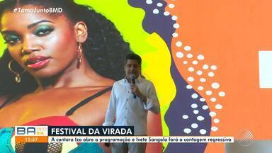 Programação do Festival da Virada é divulgada pelo prefeito de Salvador - Festival da Virada terá 70 horas de músicas, e acontece na Boca do Rio entre 28 de dezembro a 1º de janeiro de 2020. Ivete Sangalo vai fazer o show da virada na capital baiana.