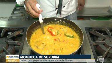 Aprenda a preparar uma moqueca de surubim, prato típico de Floriano - Aprenda a preparar uma moqueca de surubim, prato típico de Floriano