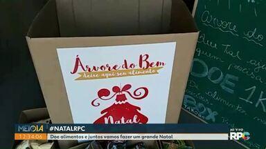 Campanha de natal da RPC arrecada alimentos que serão entregues a entidades - Os alimentos podem ser doados até o dia 16 de dezembro.