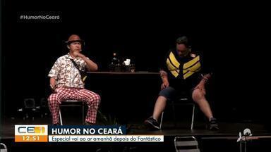 Especial Humor no Ceará vai ser exibido amanhã, depois do Fantástico - Confira mais notícias em g1.globo.com/ce