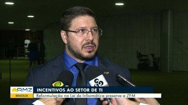 Congresso Nacional encerra votação do texto que altera Lei de Informática - Reformulação preserva vantagens da ZFM.
