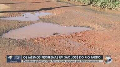 Moradores do bairro Chico Xavier convivem com falta de estrutura em São José do Rio Pardo - Os problemas não são resolvidos desde outubro.