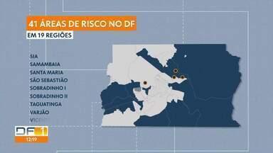 DF tem 41 áreas de risco em 19 cidades - Defesa Civil aumenta monitoramento durante as chuvas.
