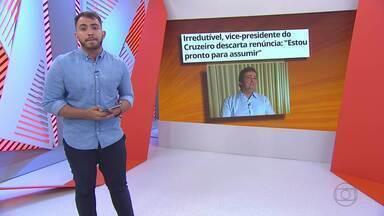 Vice-presidente do Cruzeiro, Ronaldo Granata, descarta renúncia - Vice-presidente do Cruzeiro, Ronaldo Granata, descarta renúncia