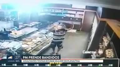Câmeras flagram dois assaltos no DF - Um deles foi no centro da capital à luz do dia e o outro, em Planaltina, os bandidos acabaram presos.