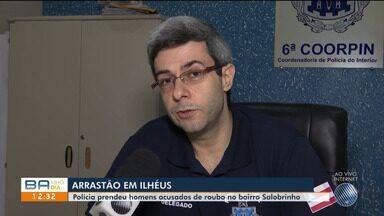 Polícia prende homens acusados da promover 'arrastões' no bairro Salobrinho, em Ihéus - As prisões aconteceram nesta terça-feira (17).