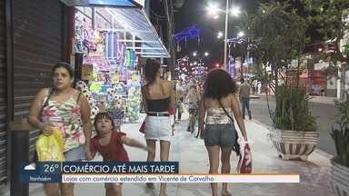 Comércio de Vicente de Carvalho, em Guarujá, tem aumento no horário de funcionamento - Expectativa dos comerciantes é de aumento de vendas em relação a 2018.