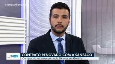 Saneago vai atuar por mais 30 anos em Goiânia - O contrato foi renovado com a empresa de saneamento.