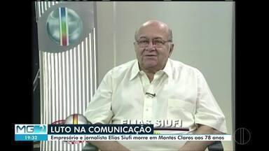 Jornalistas lamentam morte de Elias Siufi - Empresário e jornalista morreu nesta terça (17).