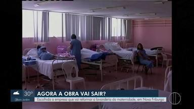 É escolhida empresa que vai reformar lavanderia de Maternidade, em Nova Friburgo, no RJ - Lavanderia da Maternidade Doutor Mario Dutra de Castro está interditada desde junho por problemas de falta de conservação e estrutura.