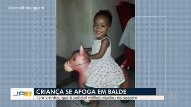 Menina de um ano cai em balde com água e se afoga, em Aparecida de Goiânia - Vizinho que é policial militar ajudou nos primeiros socorros.