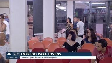 Governo quer estimular contratações de jovens - Em Mato Grosso do Sul.