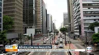 Preparativos para o Réveillon na Paulista - Dois milhões de pessoas são esperadas para a festa da virada.