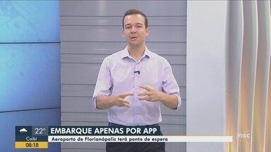 Aeroporto de Florianópolis terá ponto de espera para carros de aplicativo - Aeroporto de Florianópolis terá ponto de espera para carros de aplicativo