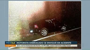 Homem embriagado é preso após acidente em Cianorte - Ele estava na PR-082, quando, segundo a PRE, bateu de frente contra outro carro.