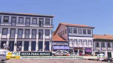 Minas comemora 300 anos em 2020 e a programação é extensa - As comemorações dos 300 anos do estadovão acontecer ao longo do ano, começando no mês que vem;