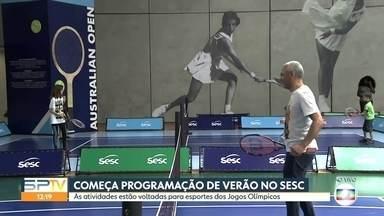 Programação de verão do Sesc está voltada para esportes olímpicos - Começa a programação de verão nas unidades do Sesc e este ano com mais um ingrediente: as atividades estão voltadas para os esportes dos Jogos Olímpicos, que serão no Japão.
