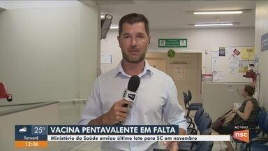 Vacina pentavalente está em falta em postos de saúde de SC - Vacina pentavalente está em falta em postos de saúde de SC