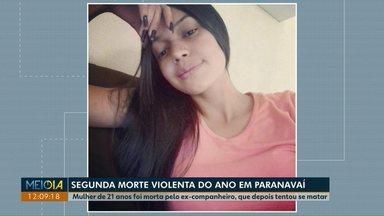 Mulher de 27 anos é morta pelo companheiro em Paranavaí - Essa é a segunda morte violenta na cidade.