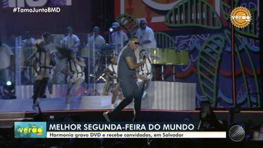 Gravação do DVD de Harmonia do Samba aconteceu na segunda e teve convidados - Evento aconteceu na noite de segunda-feira (6), na capital baiana.