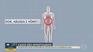 Ministério da Saúde investiga casos de insuficiência renal e alterações neurológicas em MG - Sete casos foram registrados pela Secretaria de Estado da Saúde. Causas ainda são desconhecidas. Um homem morreu.
