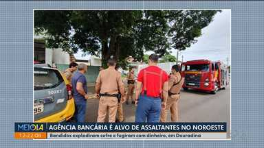 Agência bancária é alvo de assaltantes no Noroeste - Bandidos explodiram cofre e fugiram com dinheiro, em Douradina.