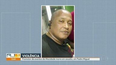 Promotor de evento da Mocidade morre em assalto, em Padre Miguel - O promotor de eventos da Mocidade morreu em um assalto, em Padre Miguel
