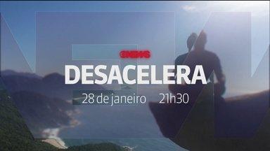 Desacelera, novo programa da GloboNews estreia no dia 28 de janeiro