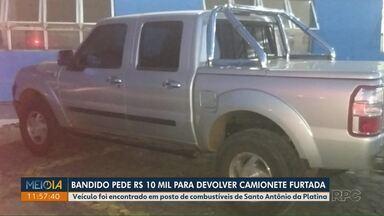 Bandido furta camionete e pede R$10 mil para devolvê-la - Veículo foi encontrado em posto de combustíveis de Santo Antônio da Platina.