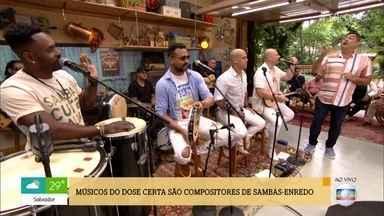 Músicos do Dose Certa são compositores de sambas-enredo - Cantores do grupo Dose Certa falam da relação com carnaval