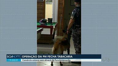 Operação com apoio da PM fecha tabacaria em Maringá - Comércio estava funcionando sem alvará