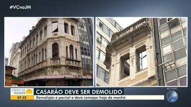 Casarão com risco de desabamento deve ser parcialmente demolido nesta quinta - Imóvel histórico fica na Rua Conselheiro Dantas, no bairro do Comércio e foi interditado pela Defesa Civil.