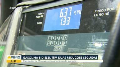 Gasolina e diesel têm redução, mas postos de Manaus mantém aumento de preços - Gasolina e diesel têm redução, mas postos de Manaus mantém aumento de preços