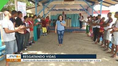 Projeto resgatando vidas auxilia dependentes químicos em Roraima - O trabalho desenvolvido pelo projeto tem retirado pessoas das ruas e dos vícios