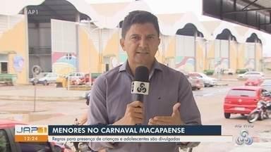 Divulgadas as regras para presença de crianças e adolescentes em festas de Carnaval - Normas são para Macapá.
