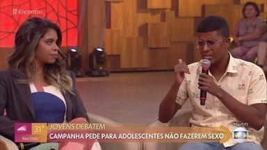 Jovens debatem campanha pela abstinência sexual - Caroline e Rafael defendem seus pontos de vista sobre a campanha iniciada pelo governo que visa diminuir taxa de gravidez na adolescência