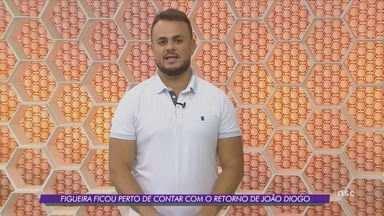 Figueira chega perto de contar com retorno de João Diogo - Figueira chega perto de contar com retorno de João Diogo