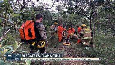 Policiais e Bombeiros resgatam homem perdido em mata - Homem em situação de rua estava inconsciente e desidratado perto de fazenda em Planaltina-DF. Ele estava perdido há cerca de três dias na mata.