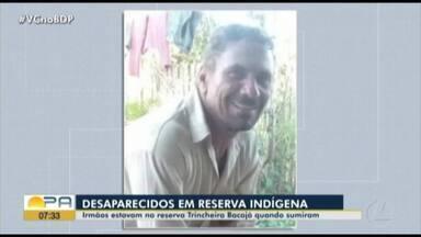 Irmãos desaparecem em reserva indígena no sudoeste do Pará - Irmãos desaparecem em reserva indígena no sudoeste do Pará