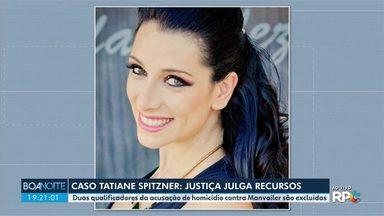 TJ-PR exclui duas qualificadoras da acusação de homicídio contra Luis Felipe Manvailer - Ele é acusado de matar Tatiane Spitzner, em julho de 2018, em Guarapuava.