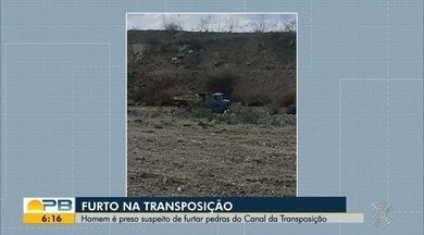 Homem é preso suspeito de furtar pedras do Canal da Transposição, na PB - O caso aconteceu na cidade de Monteiro. O suspeito foi levado até a 14ª Delegacia Seccional na cidade e foi autuado em flagrante.