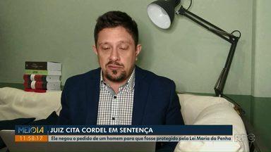 Juiz do Paraná cita cordel em sentença para negar Lei Maria da Penha a marido - Homem teve carro quebrado pela mulher e pediu na Justiça para que ela não pudesse mais se aproximar dele.