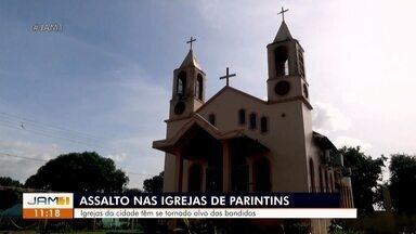 Igrejas de Parintins são alvo alvo de assaltantes - Igrejas de Parintins são alvo alvo de assaltantes
