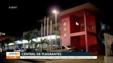 Cinco delegacias concentram B.Os e flagrantes em Manaus durante a noite - Cinco delegacias concentram B.Os e flagrantes em Manaus durante a noite