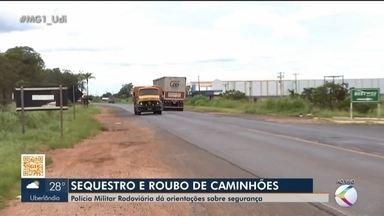 Duas ocorrências de sequestro envolvendo caminhões foram registradas em Uberlândia - Ambos casos foram denunciados em menos de 24 horas. Em um deles, o caminhoneiro, esposa e filha foram mantidos reféns.