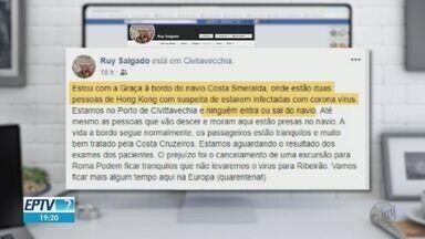 Morador de Ribeirão Preto fica parado em navio devido ao risco de coronavírus - Professor universitário Ruy Salgado divulgou na rede social como estava a situação no local.