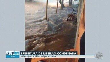Prefeitura de Ribeirão Preto é condenada a indenizar vítima de enchentes - Morador da zona Norte diz que o poder público é culpado, pois não fez obras de infraestrutura.