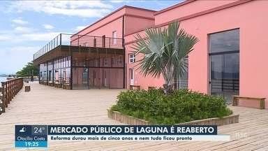 Mercado Público de Laguna é reaberto após cinco anos - Reforma da estrutura, porém, ainda não completamente finalizada.